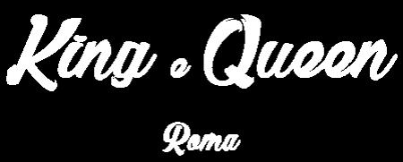 king e queen roma